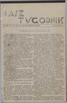 Nasz Tygodnik : dodatek nr 7 do nr 118 (224) Ku Wolnej Polsce 1941