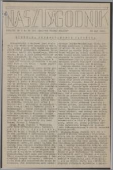 Nasz Tygodnik : dodatek nr 9 do nr 124 (230) Ku Wolnej Polsce 1941