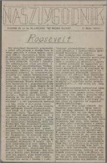 Nasz Tygodnik : dodatek nr 11 do nr 130 (236) Ku Wolnej Polsce 1941