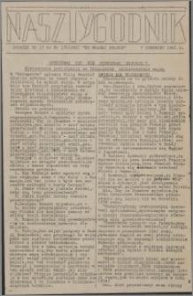 Nasz Tygodnik : dodatek nr 13 do nr 136 (242) Ku Wolnej Polsce 1941