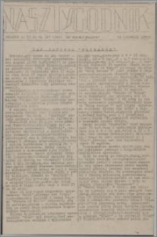 Nasz Tygodnik : dodatek nr 15 do nr 142 (248) Ku Wolnej Polsce 1941