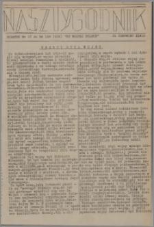 Nasz Tygodnik : dodatek nr 17 do nr 148 (254) Ku Wolnej Polsce 1941
