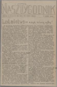 Nasz Tygodnik : dodatek nr 21 do nr 160 (266) Ku Wolnej Polsce 1941