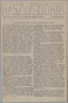 Nasz Tygodnik : dodatek nr 27 do nr 178 (284) Ku Wolnej Polsce 1941