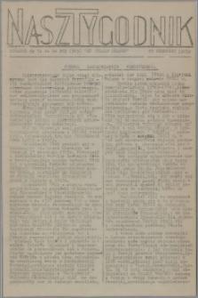 Nasz Tygodnik : dodatek nr 34 do nr 202 (308) Ku Wolnej Polsce 1941