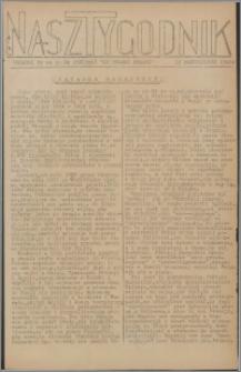 Nasz Tygodnik : dodatek nr 44 do nr 250 (356) Ku Wolnej Polsce 1941