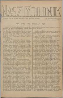 Nasz Tygodnik : dodatek nr 46 do nr 256 (362) Ku Wolnej Polsce 1941