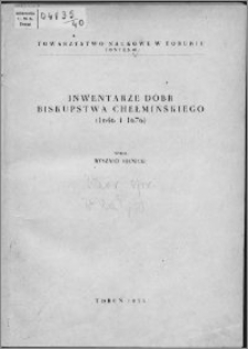 Inwentarze dóbr biskupstwa chełmińskiego (1646 i 1676)