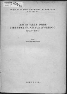 Inwentarze dóbr biskupstwa chełmińskiego (1723-1747)