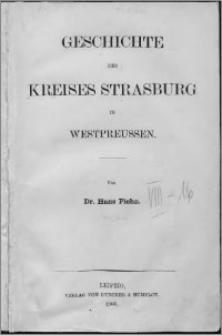 Geschichte des Kreises Strasburg in Westpreussen