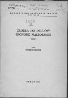 Fontes historici ad oeconomiam Mariaeburgensem spectantes
