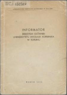 Informator Biblioteki Głównej Uniwersytetu Mikołaja Kopernika w Toruniu