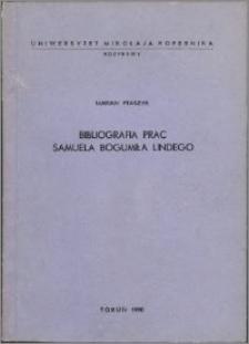 Bibliografia prac Samuela Bogumiła Lindego