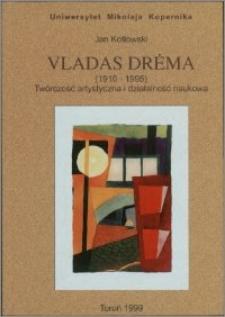 Vladas Drėma, (1910-1995) : twórczość artystyczna i działalność naukowa