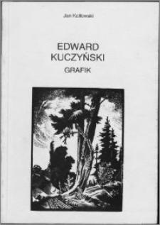 Edward Kuczyński (1905-1958) : grafika - ilustracja - ekslibrisy : [Festiwal Książki w Toruniu]