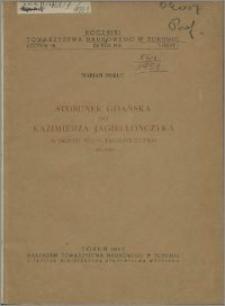 Stosunek Gdańska do Kazimierza Jagiellończyka w okresie wojny trzynastoletniej 1454-1466