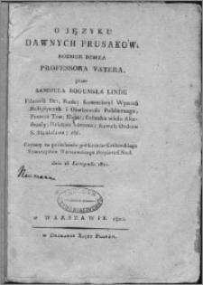 O języku dawnych Prusaków : rozbiór dzieła professora Vatera