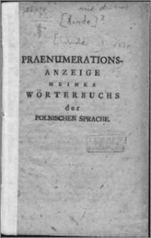 Praenumerations-Anzeige meines Wörterbuchs der Polnischen Sprache