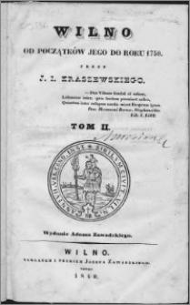 Wilno : od początków jego do roku 1750. T. 2