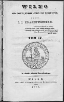 Wilno : od początków jego do roku 1750. T. 4
