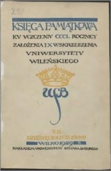 Księga pamiątkowa ku uczczeniu CCCL rocznicy założenia i X wskrzeszenia Uniwersytetu Wileńskiego. T. 2, Dziesięcieolecie 1919-1929