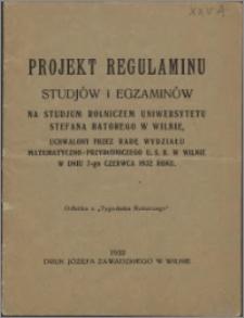 Projekt regulaminu studiów i egzaminów na Studium Rolniczym Uniwersytetu Stefana Batorego w Wilnie