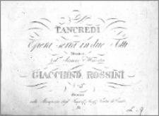 Tancredi. Opera seria in due atti. Musica del Signore Maestro Giacchino Rossini. Duetto. (Nro 5)