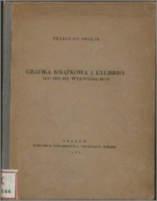 Grafika książkowa i exlibrisy Wilhelma Wyrwińskiego