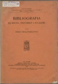 Bibliografia : jej istota, przedmiot i początki