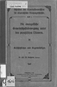 Die evangelische Gemeinschaftsbewegung unter den preußischen Litauern : Geschichtliches und Gegenwärtiges