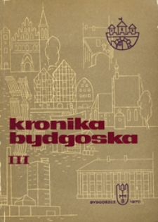 Kronika Bydgoska T. 3 (1966-1967)