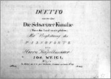 Duetto aus der Oper Die Schweizer Familie (Nur in dem Land wo wir gebohren). Mit Begleitung des Pianoforte von Herrn Kapellmeister Jos.Weigl
