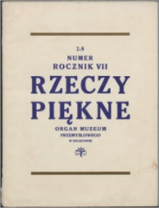 Rzeczy Piękne 1928, R. 7, z. 7-9