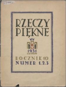 Rzeczy Piękne 1931, R. 10, z. 1-3