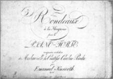 5 Rondeaux à la Hongroise pour le Piano-Forte ; Composées et dediées à Mademoiselle la Comtesse Caroline Potocka par Emanuel Kunerth.