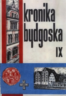 Kronika Bydgoska T. 9 (1982-1985)