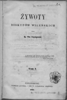 Żywoty biskupów wileńskich T. 1-3