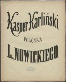 Kasper Karliński : polonez skomponowany na fortepian
