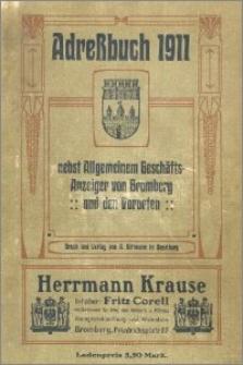 Adressbuch nebst allgemeinem Geschäfts-Anzeiger von Bromberg und dessen Vororten für das Jahr 1911 : auf Grund amtlicher und privater Unterlagen
