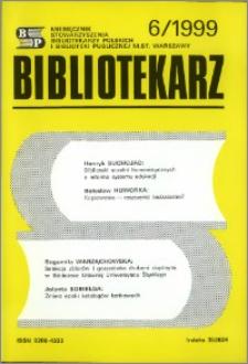 Bibliotekarz 1999, nr 6