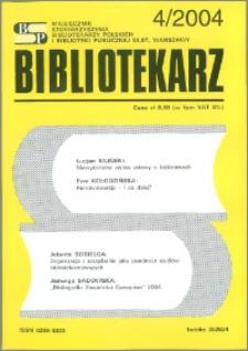 Bibliotekarz 2004, nr 4
