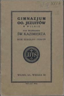 Gimnazjum OO. Jezuitów w Wilnie pod wezwaniem św. Kazimierza : rok szkolny 1928/29