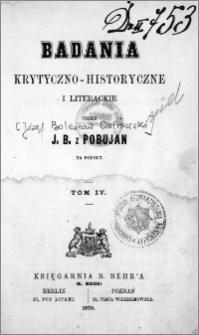 Badania krytyczno-historyczne i literackie. T. 4
