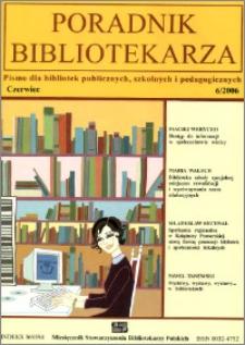 Poradnik Bibliotekarza 2006, nr 6