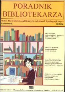 Poradnik Bibliotekarza 2006, nr 10