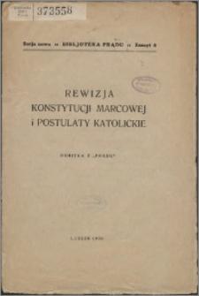 Rewizja Konstytucji Marcowej i postulaty katolickie