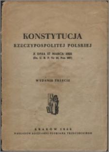 Konstytucja Rzeczypospolitej Polskiej z dnia 17 marca 1921 (Dz. U. R. P. Nr 44, poz. 267)