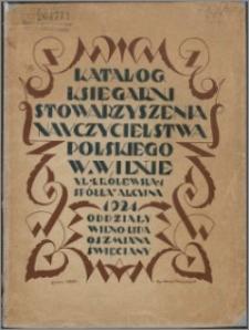 Katalog Księgarni Stowarzyszenia Nauczycielstwa Polskiego : Spółka Akc. w Wilnie, ul. Królewska 1