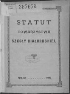 Statut Towarzystwa Szkoły Białoruskiej