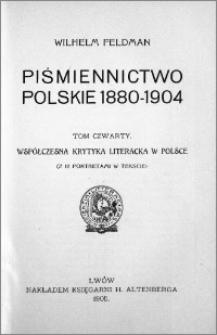 Piśmiennictwo polskie 1880-1904. T. 4, Współczesna krytyka literacka w Polsce